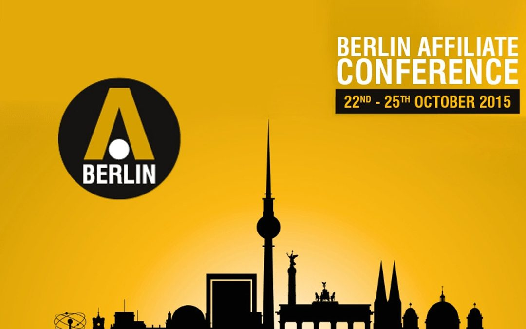 Press Release: Berlin Affiliate Conference and Financial Partners Expo Celebrates Unprecedented Success